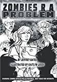 Zombies R A Problem