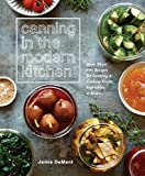 #6: Canning in the Modern Kitchen: More Than 100 Recipes for Canning and Cooking Fruits, Vegetables, and Meats