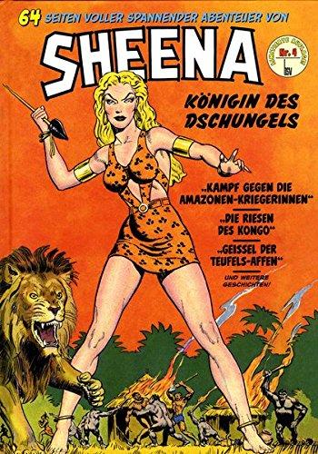 Sheena - Königin des Dschungels Band 4 Gebundenes Buch – 1. August 2016 Eckhard Friedrich Bildschriftenverlag Hannover 3944971604 Afrika