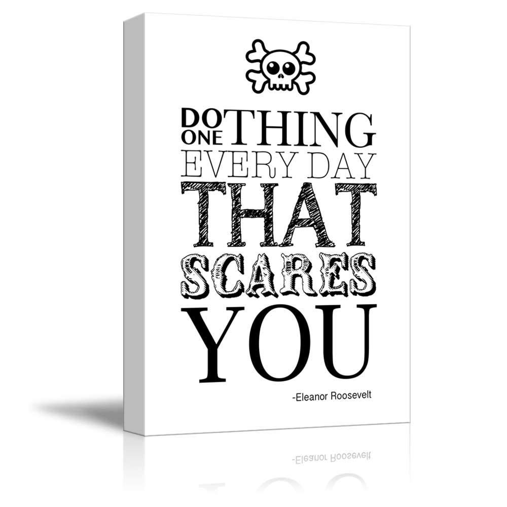 Canvas Prints Wall Art - Black and White Skull Over a Quote - Do One Thing Everyday That Scares You by Eleanor Roosevelt - Canvas Art Home Decor - 12'' x 16'' inches