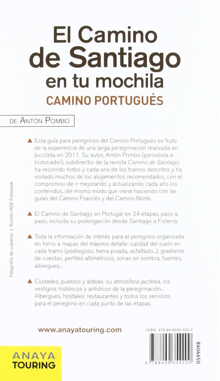 El Camino de Santiago en tu mochila. Camino Portugués: Antón Pombo Rodríguez: 9788499354200: Amazon.com: Books
