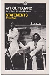 "Statements: ""Sizwe Bansi is Dead"", ""The Island"", ""Statements After an Arrest Under the Immorality Act"" (Oxford Paperbacks) Paperback"
