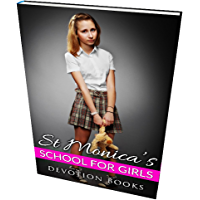 Lesbian Romance: St Monica's School for Girls (English Edition)
