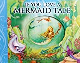 If You Love a Mermaid Tale, , 0764163205
