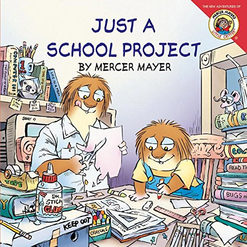 Little Critter: Just a School Project pdf