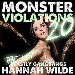 Monsters Violations 20: The Last Beastly Gangbangs