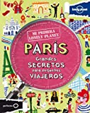 Paris Not for Parents, Lonely Planet Staff and Klay Lamprell, 8408109146