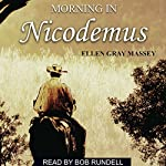 Morning in Nicodemus | Ellen Gray Massey