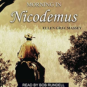 Morning in Nicodemus Audiobook