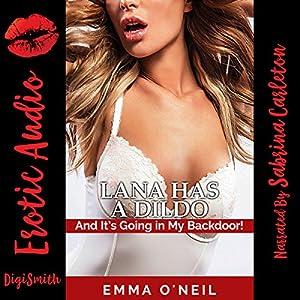 Lana Has a Dildo Audiobook