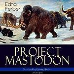 Project Mastodon | Clifford D. Simak