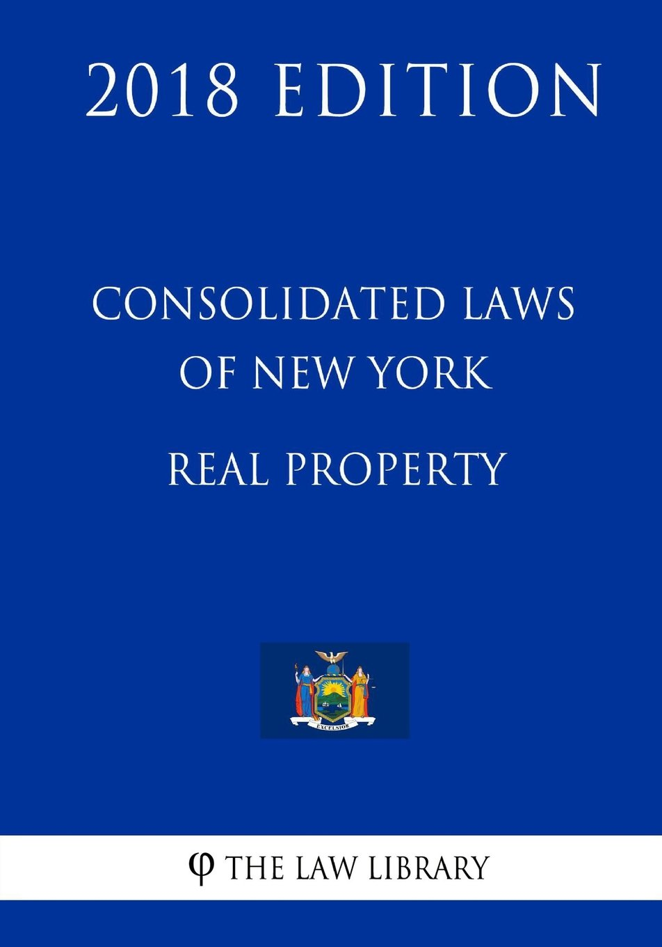 Download Consolidated Laws of New York - Real Property (2018 Edition) PDF