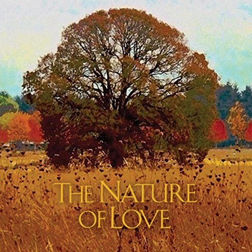 Love Natural (The Nature of Love)
