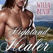 Highland Healer: Highland Talents, Book 1 | Willa Blair