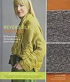 Reversible Knitting: 50 Brand-New, Groundbreaking Stitch Patterns
