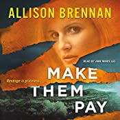 Make Them Pay | Allison Brennan