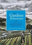 img - for Gardens of Democracy by Eric Liu (Nov 8 2011) book / textbook / text book