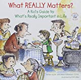 img - for What Really Matters?: A Kid's Guide to What's Really Important in Life (Elf-Help Books for Kids) book / textbook / text book