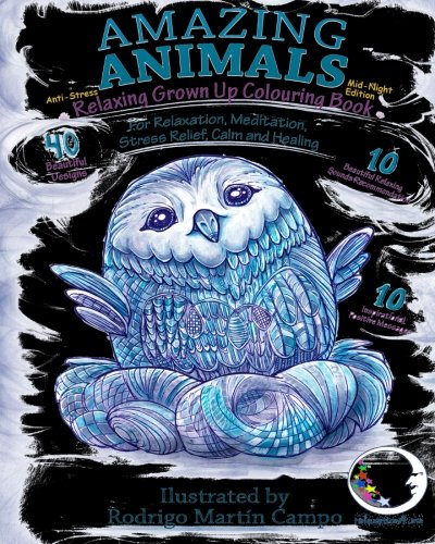 ANTI-STRESS Relaxing Grown Up Coloring Book Mid-Night Edition: Amazing Animals (Zen Art Therapy with Dark Mandala Designs with Black Background and Pages - Mindfulness for Adult Women and Men)
