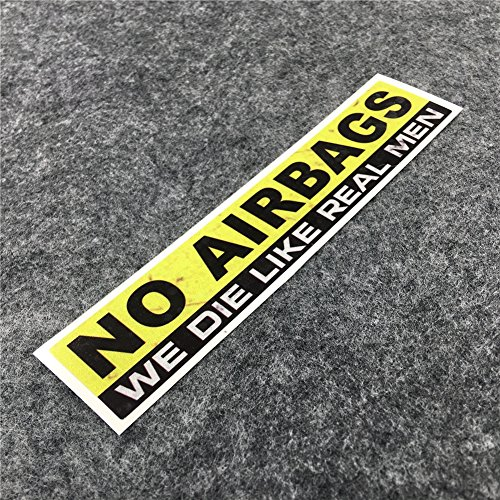 DXYMOO 2PCS Funny Warning NO AIRBAGS WE DIE LIKE REAL MAN Car Window Sticker Reflective Car Styling 15x3cm (No Airbags We Die Like Real Man)
