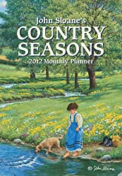 John Sloane's Country Seasons 2012 Calendar