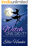 Witch One Did It? (Wax Witch Mysteries Book 1)