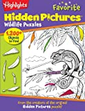 Highlights Favorite Hidden Pictures Wildlife Puzzles, Highlights for Children Editorial Staff, 162091770X
