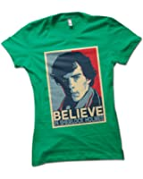 """Sherlock Holmes """"Believe"""" Ladies T-Shirt Choice of 8 Colours in Sizes S to XL"""