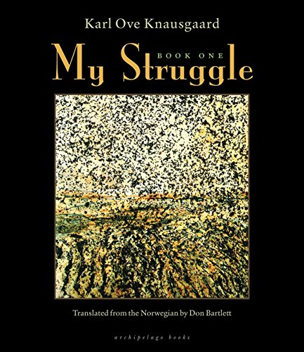My Struggle: Book One by Archipelago