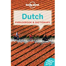 Lonely Planet Dutch Phrasebook & Dictionary 2nd Ed.: 2nd Edition