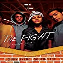 The Fight Audiobook by Elizabeth Karre Narrated by  Book Buddy Digital Media
