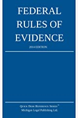Federal Rules of Evidence: 2014 Edition Kindle Edition