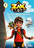 Zak Storm - Tome 1 - En route pour l'aventure ! (1)