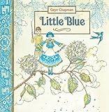 Little Blue, Gaye Chapman, 1921541202