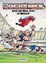 Les Rugbymen, tome 13 : Ruck and Maul pour un maillot par Béka