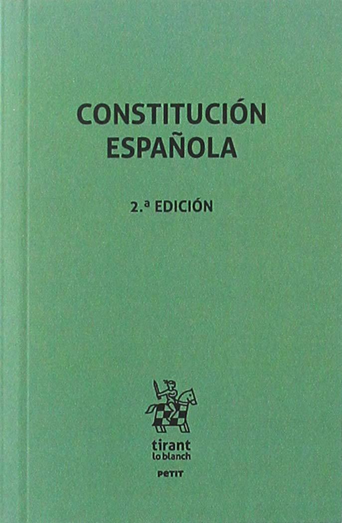 Constitución Española 2. ª Edición 2019 (Petit): Amazon.es: Editorial Tirant Lo Blanch: Libros