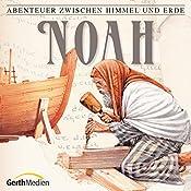 Noah (Abenteuer zwischen Himmel und Erde 2) | Hanno Herzler