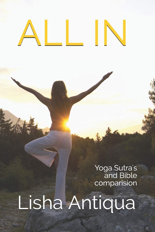 ALL IN: Yoga Sutra and the Bible comparision: Lisha Antiqua ...