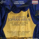 Caro Nome ,Teurer Name - Most Beautiful Soprano