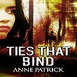 Ties That Bind | Anne Patrick