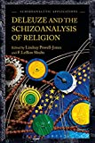 img - for Deleuze and the Schizoanalysis of Religion (Schizoanalytic Applications) book / textbook / text book