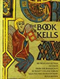 The Book of Kells, PETER BROWN (EDITOR), 0500271925