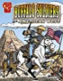 Buffalo Soldiers and the American West (Graphic History)