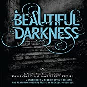 Beautiful Darkness | Kami Garcia, Margaret Stohl