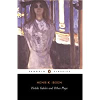 Hedda Gabler and Other Plays-