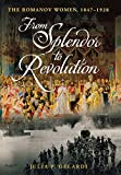 img - for From Splendor to Revolution: The Romanov Women, 1847--1928 book / textbook / text book