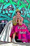 Fiesta fatal (Spanish Edition)