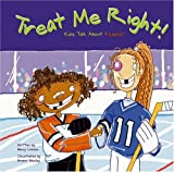 Treat Me Right!, Nancy Loewen, 1404800344