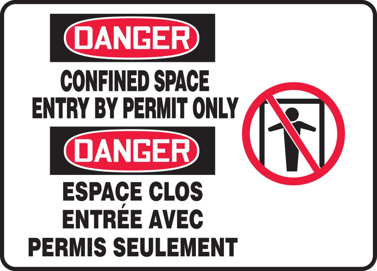 Accuform DANGER CONFINED SPACE ENTRY BY PERMIT ONLY (BILINGUAL FRENCH) (FBMCSP126MXT)