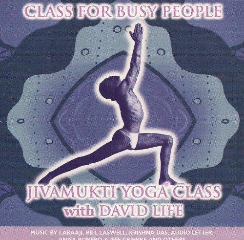 Jivamukti Yoga Class for Busy People: David Life: Amazon.com ...
